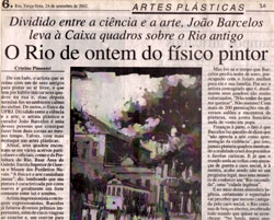 "Reportage on the exhibition ""Today we still see Rio in the past"""